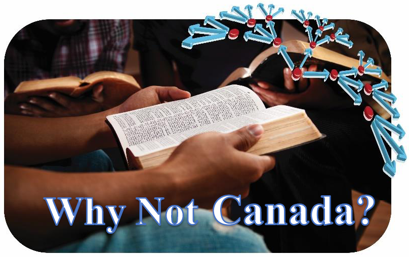 Disciple-Making Movements: Why Not Canada?